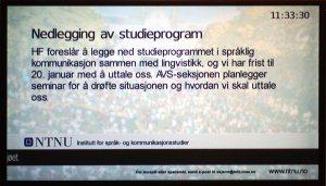 Infoskjerm: HF foreslår å legge ned studieprogrammet i språklig kommunikasjon sammen med lingvistikk, og vi har frist til 20. januar med å uttale oss.